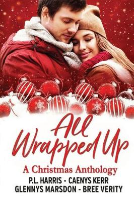 All Wrapped Up: A Christmas Anthology (Paperback)
