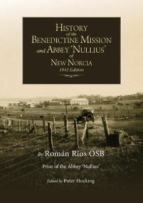 The History of New Norcia and Abbey Nullius (Paperback)