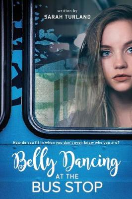 Belly Dancing at the Bus Stop (Paperback)