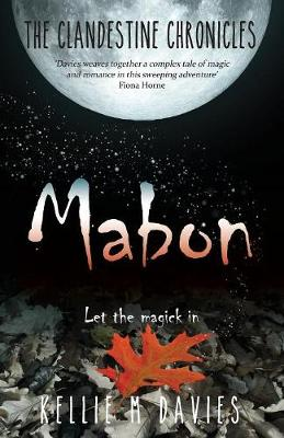 Mabon - The Clandestine Chronicles (book 1): A compelling YA witchcraft romance novel (Paperback)