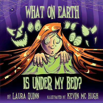 What on Earth Is Under My Bed? (Paperback)