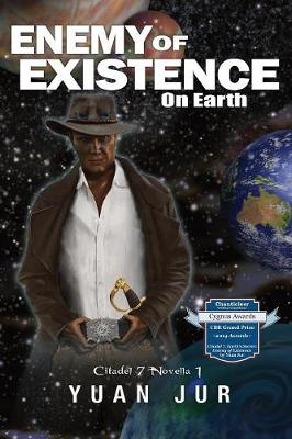 Enemy of Existence: On Earth - Citadel 7 Superverse 1 (Paperback)