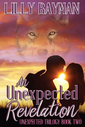 An Unexpected Revelation - Unexpected Trilogy 2 (Paperback)