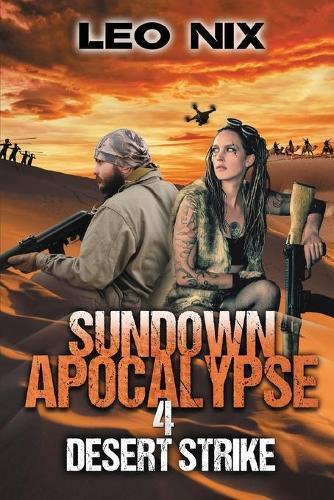 Sundown Apocalypse 4: Desert Strike - Sundown Apocalypse 4 (Paperback)