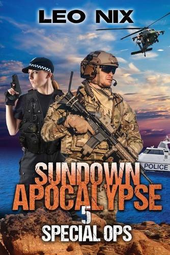 Sundown Apocalypse 5: Special Ops - Sundown Apocalypse 5 (Paperback)