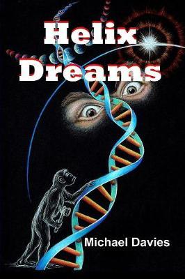 Helix Dreams - Helix Dreams 1 (Paperback)