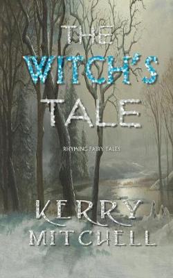 The Witch's Tale: Rhyming Fairy Tales (Paperback)
