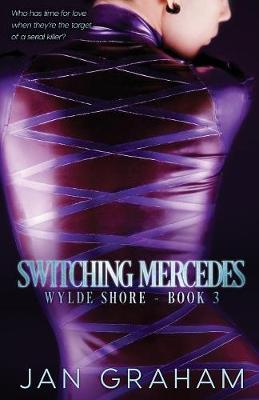 Switching Mercedes - Wylde Shore 3 (Paperback)