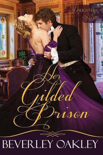 Her Gilded Prison - Daughters of Sin 1 (Paperback)