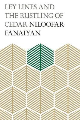 Ley Lines and the Rustling of Cedar (Paperback)