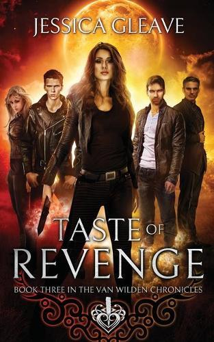 Taste of Revenge - Van Wilden Chronicles 3 (Paperback)