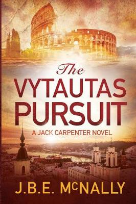 The Vytautas Pursuit: A Jack Carpenter Novel - Jack Carpenter Novels 1 (Paperback)