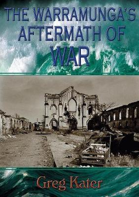 The Warramunga's Aftermath of War (Paperback)