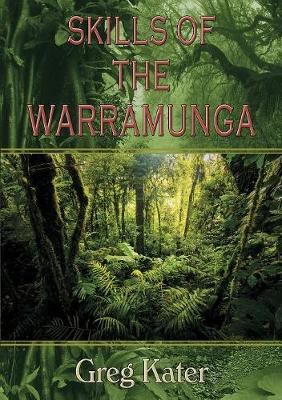 Skills of the Warramunga - Warramunga 3 (Paperback)