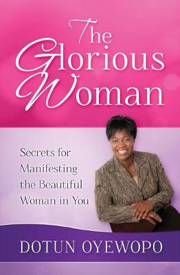 The Glorious Woman (Paperback)