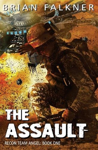 The Assault - Recon Team Angel 1 (Paperback)