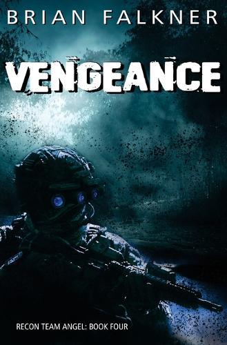 Vengeance - Recon Team Angel 4 (Paperback)