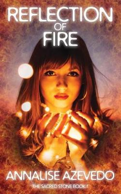 Reflection of Fire - Sacred Stone 1 (Paperback)