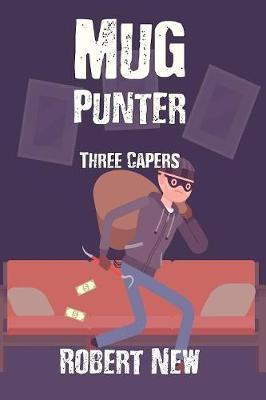 Mug Punter: Three Capers (Paperback)