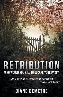 Retribution: Who Would You Kill to Escape Your Past? (Paperback)
