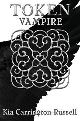 Token Vampire - Token Huntress 2 (Paperback)
