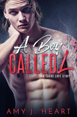 A Boy Called L: Damaged Souls Golden Hearts - Damaged Souls Golden Hearts 1 (Paperback)
