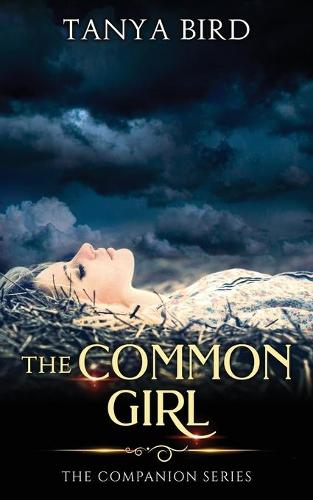 The Common Girl: An epic love story - Companion 2 (Paperback)