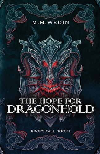 The Hope for Dragonhold - King's Fall 1 (Paperback)