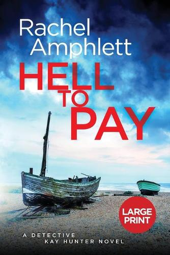 Hell to Pay - Detective Kay Hunter 4 (Paperback)