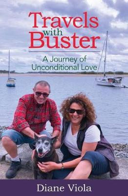Travels with Buster: A Journey of Unconditional Love (Paperback)