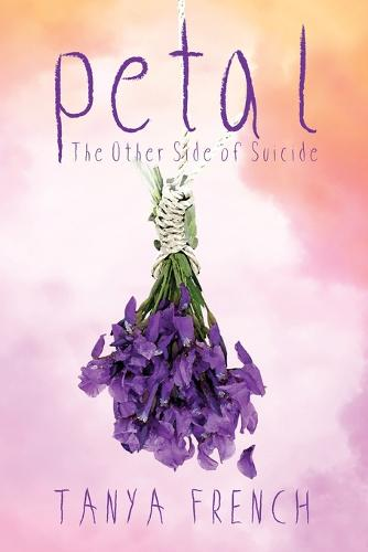 Petal: The other side of suicide (Paperback)