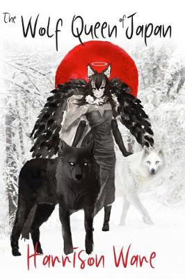 The Wolf Queen of Japan (Paperback)