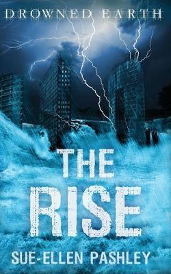 The Rise - Drowned Earth 2 (Paperback)