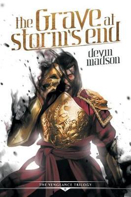 The Grave at Storm's End - Vengeance Trilogy 3 (Paperback)