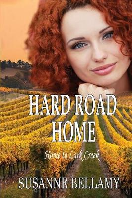 Hard Road Home - Home to Lark Creek 2 (Paperback)