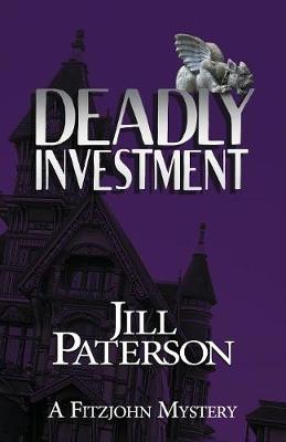 Deadly Investment: A Fitzjohn Mystery (Paperback)