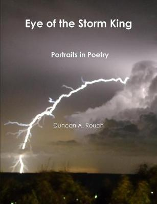 Eye of the Storm King. Portraits in Poetry (Paperback)