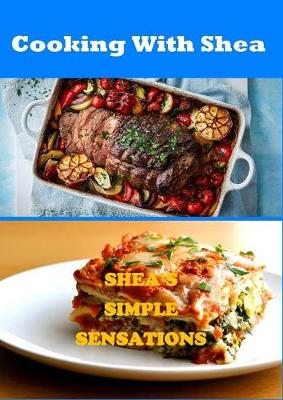 Cooking With Shea (Paperback)