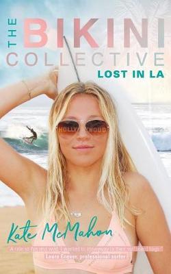 Lost in La: The Bikini Collective - Bikini Collective 2 (Paperback)