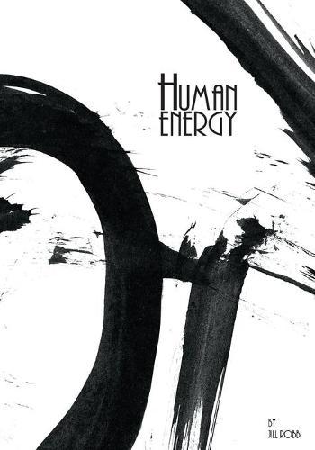 Human Energy: A Sumi-e Art Story (Paperback)