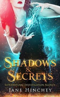 Shadows & Secrets - Supernatural Investigation Agency 2 (Paperback)