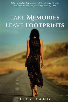 Take Memories, Leave Footprints (Paperback)