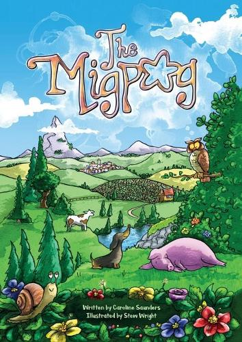 The Migpog: Land of the Dreamers - The Migpog SERIES1 (Paperback)