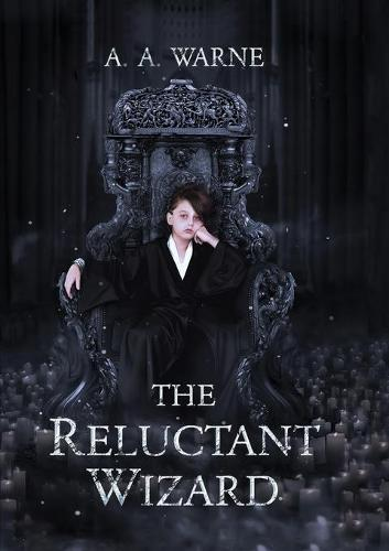 The Reluctant Wizard - The Reluctant Wizard 1 (Paperback)