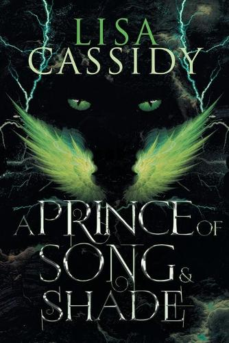 A Prince of Song and Shade (Paperback)