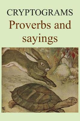 Cryptograms: Proverbs and sayings - Cryptograms 2 (Paperback)