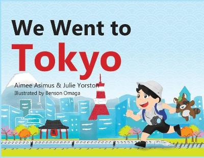 We went to Tokyo - We Went to 1 (Paperback)