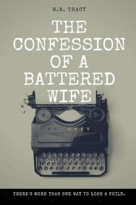 The Confession of a Battered Wife (Paperback)