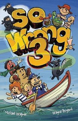 So Wrong 3 - So Wrong 3 (Paperback)