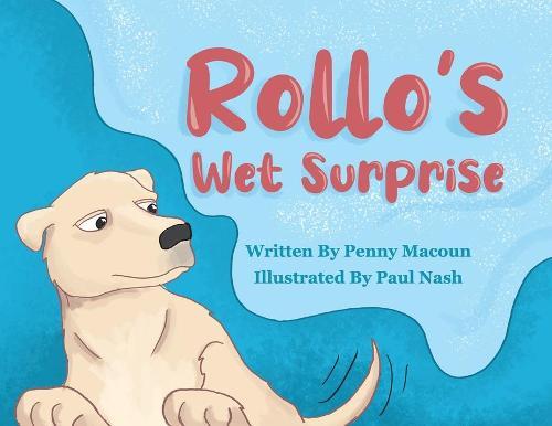 Rollo's Wet Surprise (Paperback)
